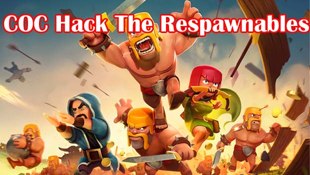 coc hack the respawnables