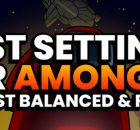 Best Settings for among us game